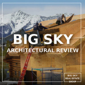 Big Sky Architectural Review