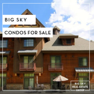 Big Sky Condos For Sale