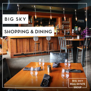 Big Sky Shopping and Dining