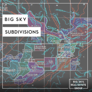 Big Sky Subdivisions