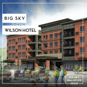 The Wilson Hotel, A Marriott Residence Inn, Coming to Big Sky