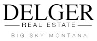 Delger Real Estate - Big Sky, Montana