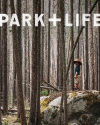 Park + Life Magazine